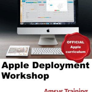 Apple Deployment Workshop - Amsys Apple Training