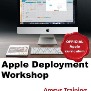 Apple Deployment Workshop - Amsys Apple Training