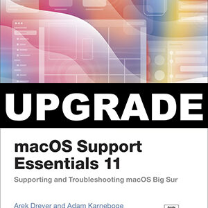 macOS Support Essentials Upgrade to 11 book cover